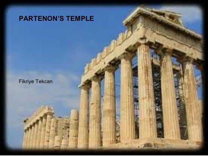 PARTENON'S TEMPLE Fikriye Tekcan