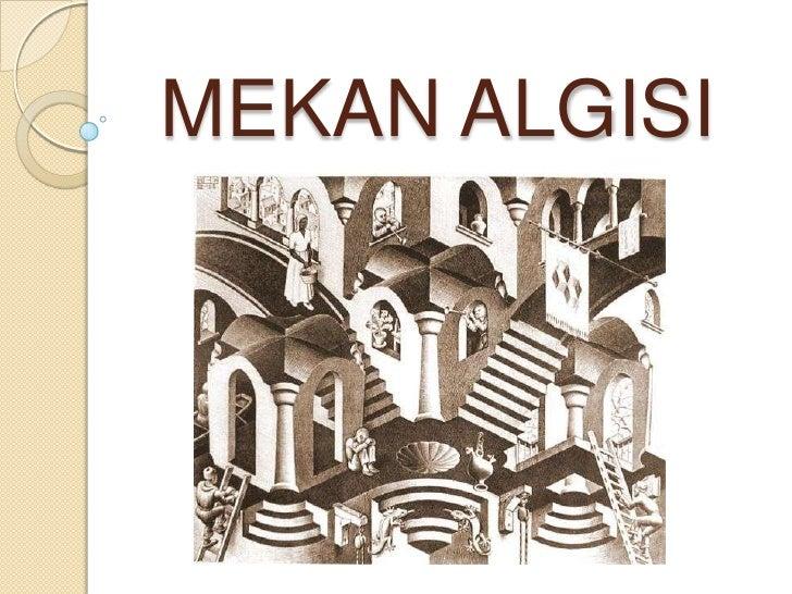 MEKAN ALGISI