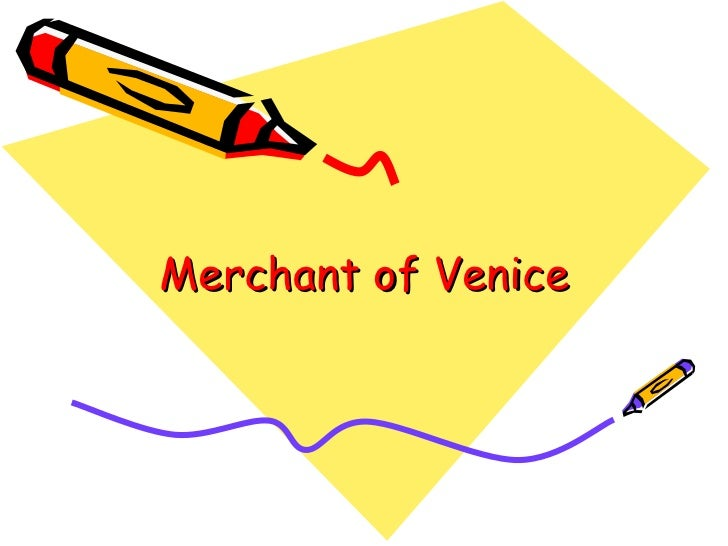 The merchant of venice essay topics