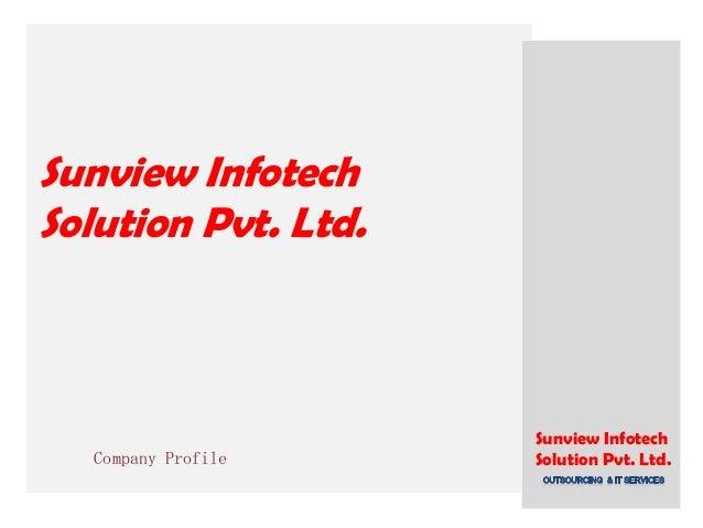 Sunview Infotech Solution Pvt. Ltd. Company Profile Sunview Infotech Solution Pvt. Ltd.