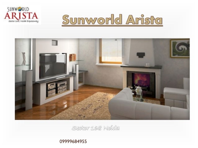 Sunworld Arista Noida,Sunworld Arista New Apartments@9999684955