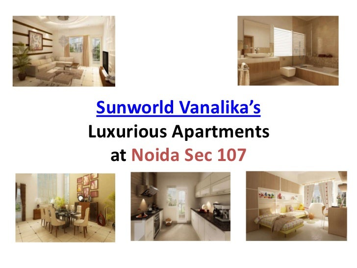 Sunworld Vanalika, Luxurious Apartments at Noida