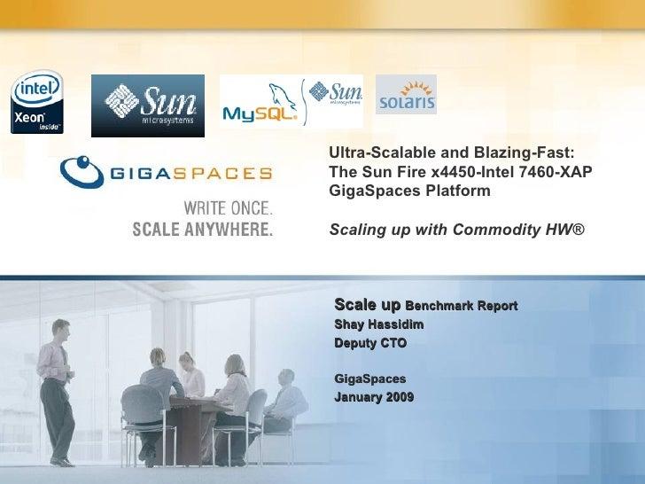 Sunx4450 Intel7460 GigaSpaces XAP Platform Benchmark