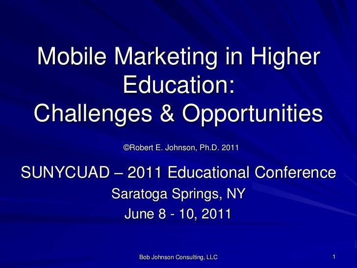 Mobile Marketing in Higher Education: Challenges and Opportunities