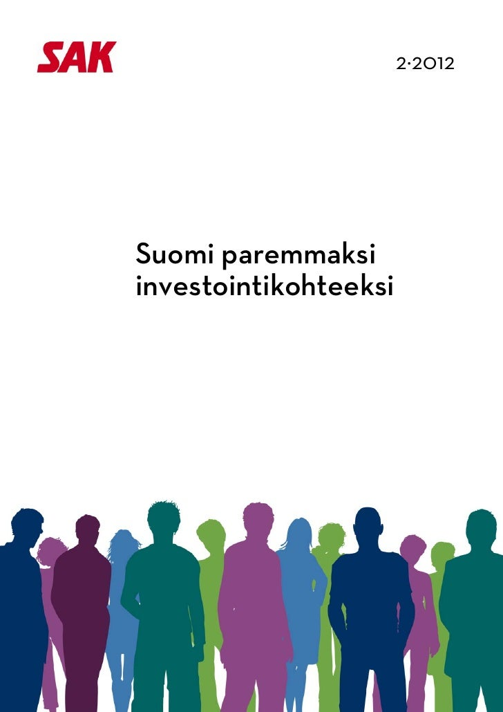2·2012                                 Suomi paremmaksi            investointikohteeksi