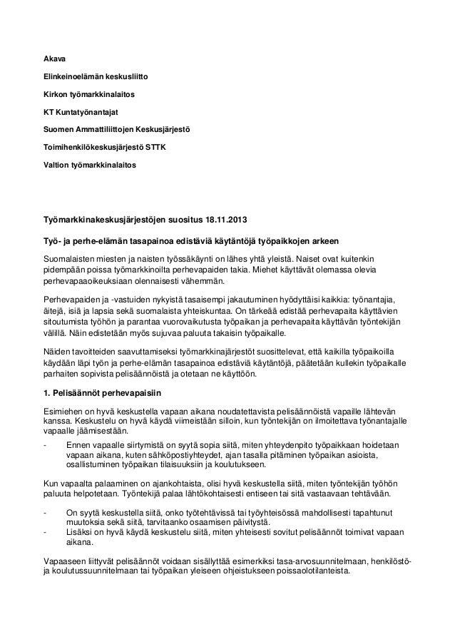 Akava Elinkeinoelämän keskusliitto Kirkon työmarkkinalaitos KT Kuntatyönantajat Suomen Ammattiliittojen Keskusjärjestö Toi...