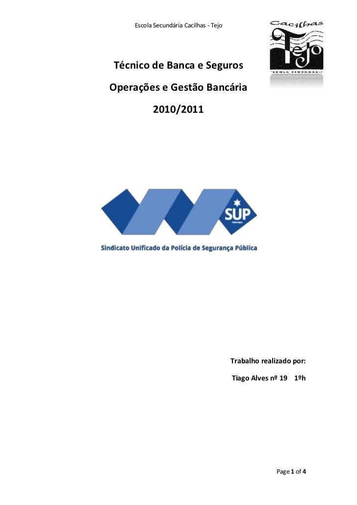 Técnico de Banca e Seguros<br />Operações e Gestão Bancária<br />2010/2011<br />Trabalho realizado por:<br />Tiago Alves n...