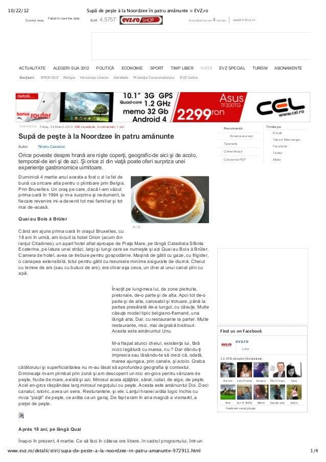 10/22/12                                              Supă de peşte à la Noordzee în patru amănunte > EVZ.ro              ...