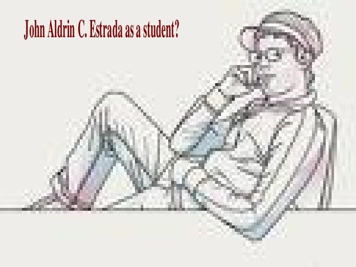 john aldrin c. estrada as a man