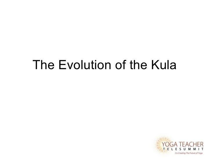 The Evolution of the Kula