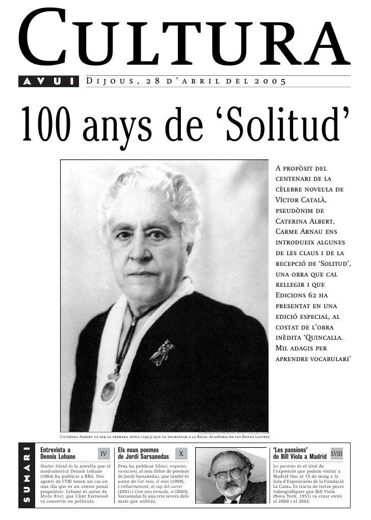 Cultura AV U I                                      Dijous, 28 d'abril del 2005     100 anys de 'Solitud'                 ...
