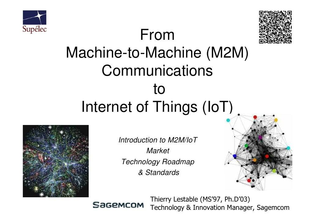 Supelec  M2M IoT course 1 - introduction - Part 1/2 - 2012