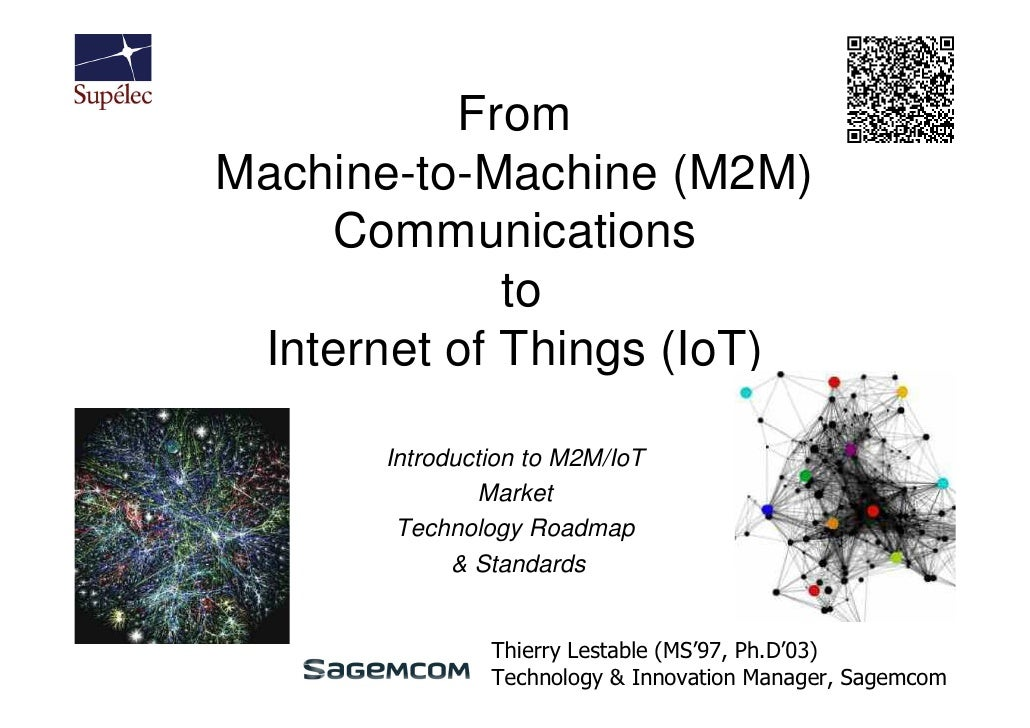 Supelec  M2M, IoT course 1 - introduction part 2 - 2012