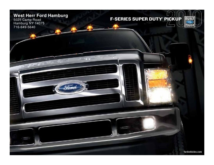 West Herr Ford Hamburg                     ® 5025 Camp Road           F-SERIES SUPER DUTY PICKUP Hamburg NY 14075 716-649-...