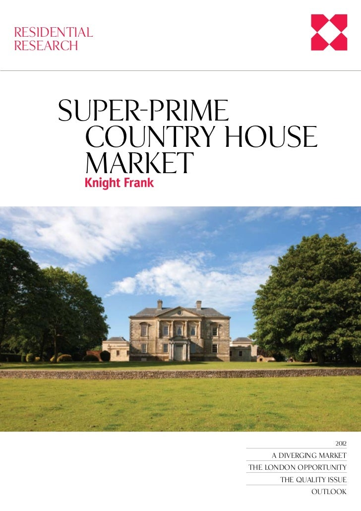 Super Prime Country Houses, 2012