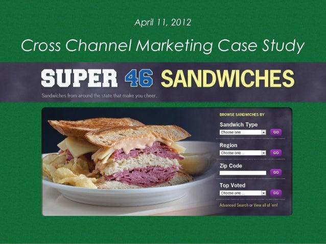 April 11, 2012Cross Channel Marketing Case Study