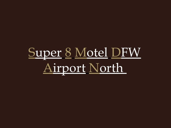 Super 8 Motel Dfw Airport North