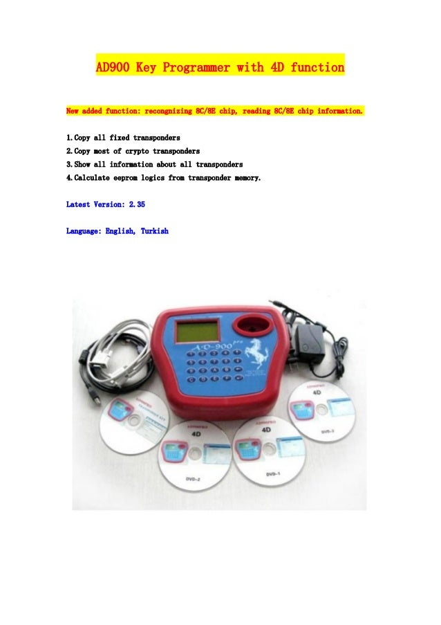 AD900 Key Programmer with 4D function New added function: recongnizing 8C/8E chip, reading 8C/8E chip information. 1.Copy ...