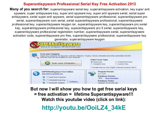 Superantispyware Professional Serial Key Free Activation 2013Many of you search for: superantispyware serial key, superant...