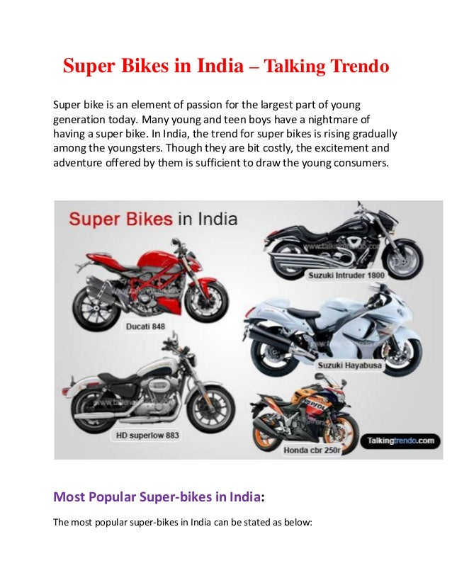 Super Bikes in India – Talking Trendo Super bike is an element of passion for the largest part of young generation today. ...