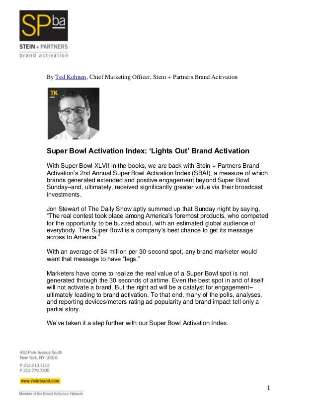 By Ted Kohnen, Chief Marketing Officer, Stein + Partners Brand ActivationSuper Bowl Activation Index: 'Lights Out' Brand A...