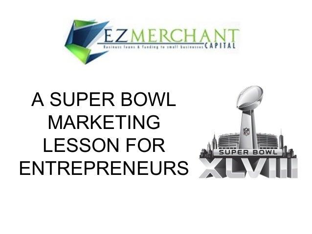 What Super Bowl Week Taught Entrepreneurs About Marketing!