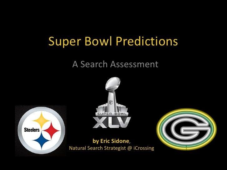 Super Bowl XLV Predictions - A Search Assessment