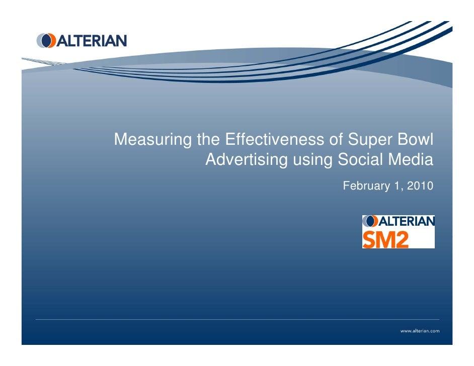 Measuring the Effectiveness of Super Bowl            Advertising using Social Media                              February ...