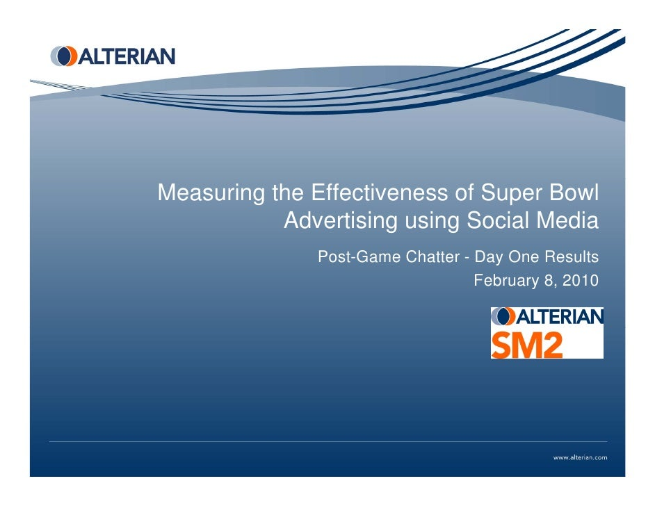 Measuring the Effectiveness of Super Bowl            Advertising using Social Media               Post-Game Chatter - Day ...