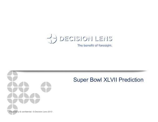 Super bowl XLVII Prediction - Analytics in Pro Sports