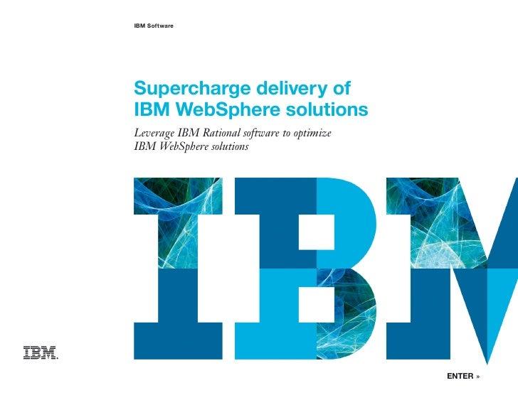 Supercharging IBM Websphere with IBM Rational software