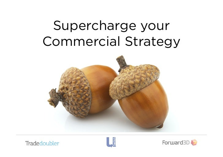 Supercharge yourCommercial Strategy