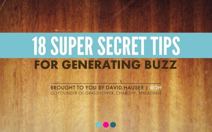 18 Super Secret Tips for Generating Buzz - SuperConf 2011