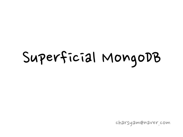 Superficial mongo db