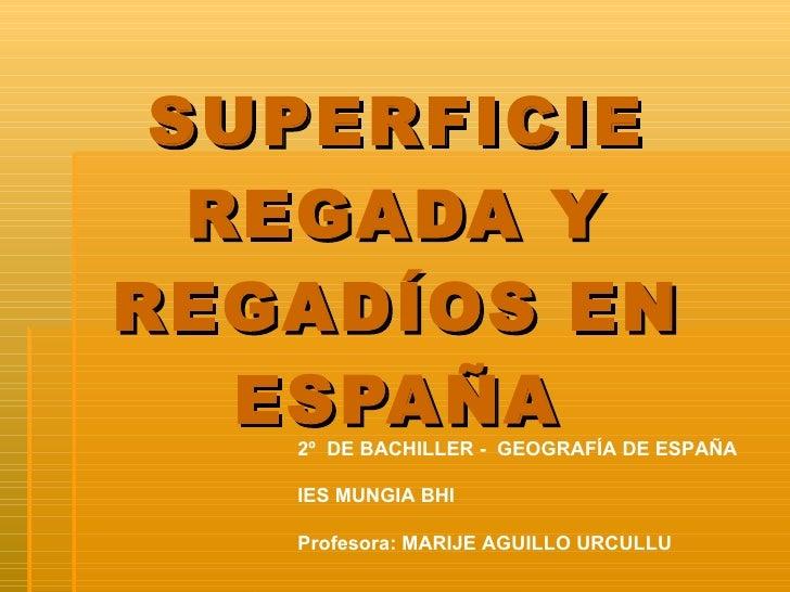 Superficie Regada en España