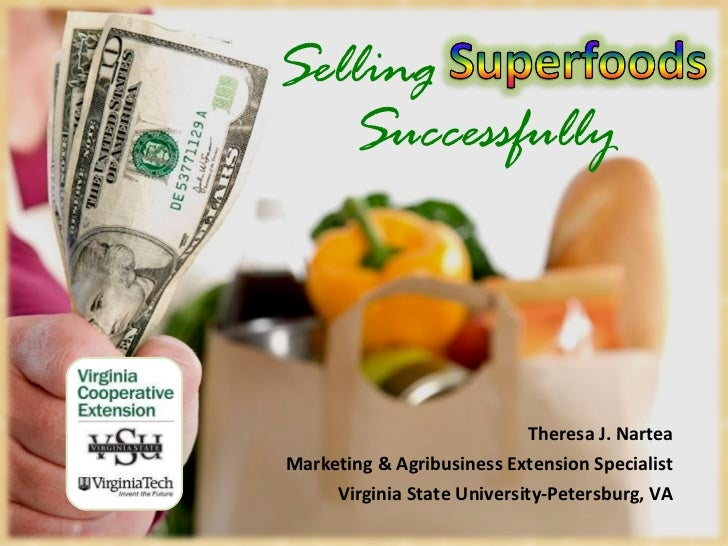 Selling Theresa J. Nartea Marketing & Agribusiness Extension Specialist Virginia State University-Petersburg, VA Successfu...