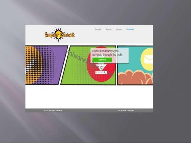 Super Great Adware Super Great Adwareest un dangereux malwares qui affectent votre ordinateur très mal. Il est créé par le...
