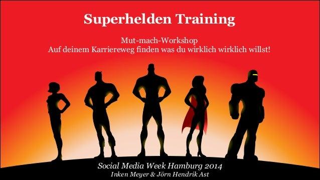Superhelden Training auf der Social Media Week Hamburg 2014