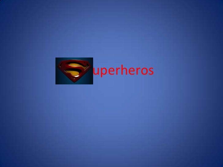 uperheros