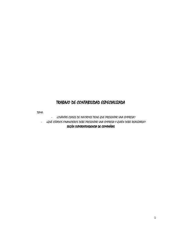 TRABAJO DE CONTABILIDAD ESPECIALIZADATEMA:           - ¿CUÁNTAS CLASES DE INFORMES TIENE QUE PRESENTAR UNA EMPRESA?   -   ...