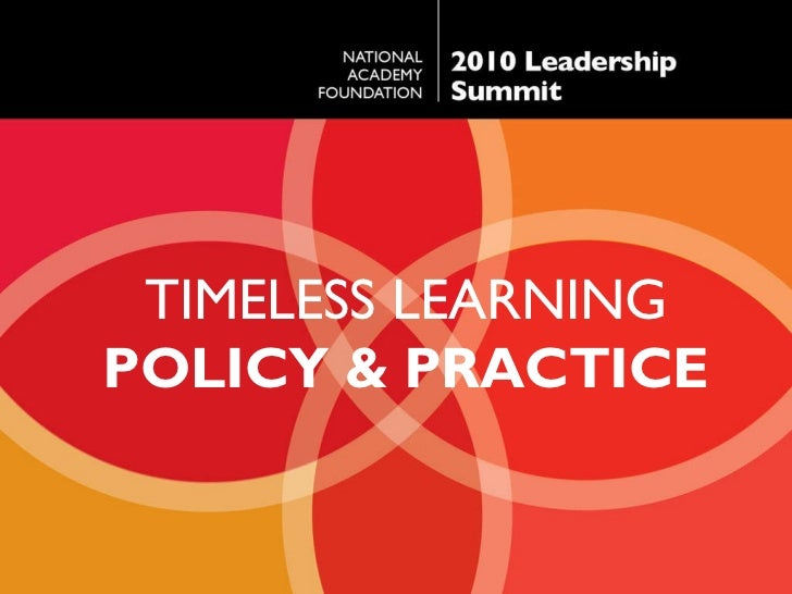 TIMELESS LEARNING POLICY & PRACTICE