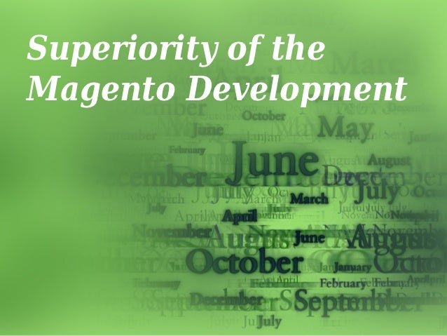 Superiority of theMagento Development