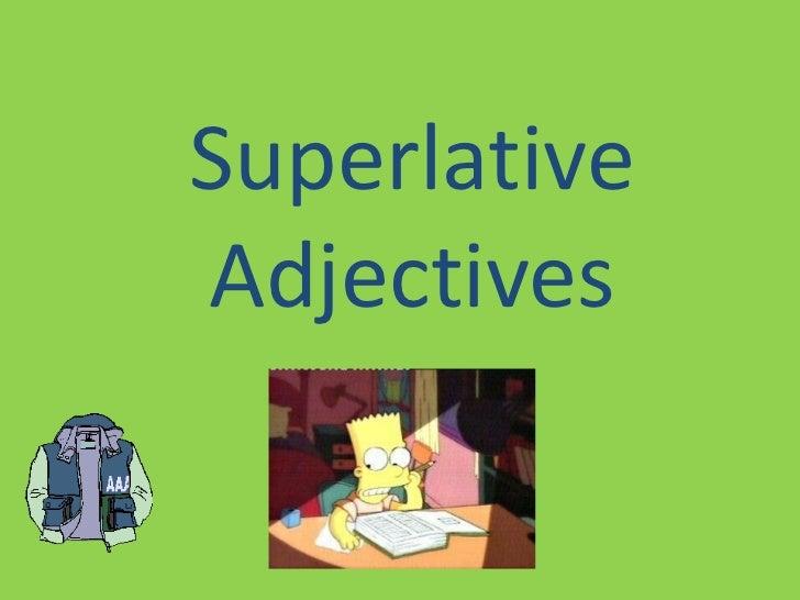 SuperlativeAdjectives