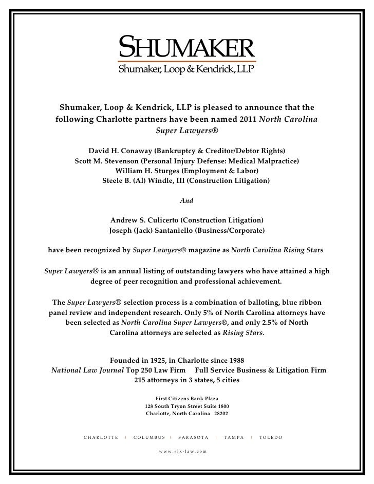 Shumaker, Loop & Kendrick, LLP is pleased to announce that the   following Charlotte partners have been named 2011 North C...