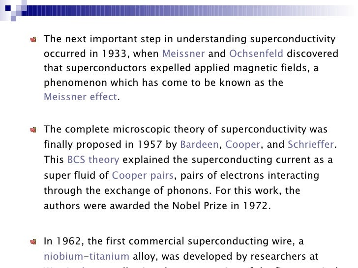 understanding the natural phenomenon of super conductivity Natural science seeks to lay bare the methodological and ontological assumptions that guide scientific investigation of natural phenomena explaining the cause of some phenomenon requires understanding of the causal mechanism root, michael 1993 philosophy of social science.
