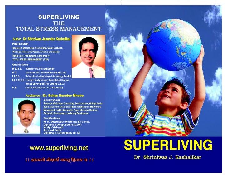 Superliving Dr. Shriniwas Kashalikar