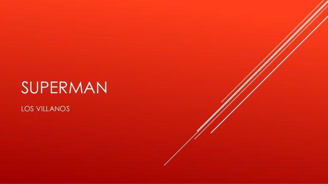 SUPERMANLOS VILLANOS