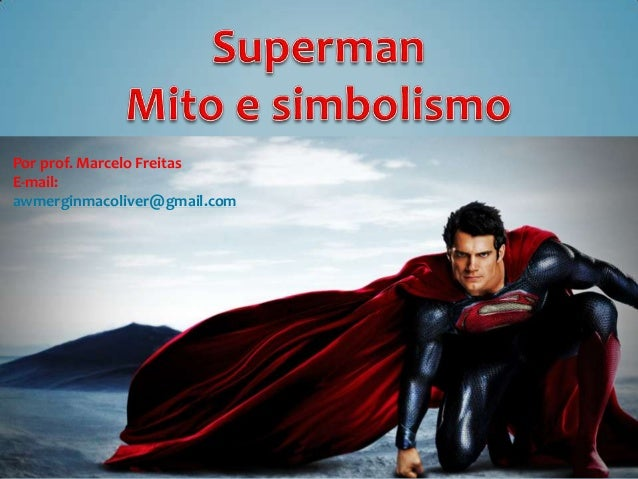 Superman   mito & simbolismo