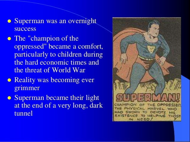 superman gary engle Gary engle saw the myth of superman [asserting] with total confidence and a childlike innocence the value of the immigrant in american culture he argues that superman allowed the superhero genre to take over from the western as the expression of immigrant sensibilities.