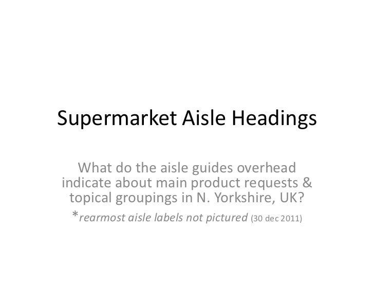 Supermarket aisles2011england